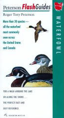 Waterfowl: More than 50 species - all the waterfowl most commonly seen across the United States and Canada (Peterson FlashGuides)